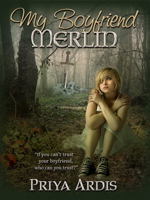 """72dpi 300 400 MyBoyfriendMerlin cover Cover Reveal for the """"My Merlin Series"""" + Book Giveaway"""