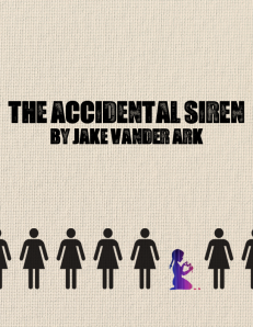 The Accidental Siren by Jake Vander Ark