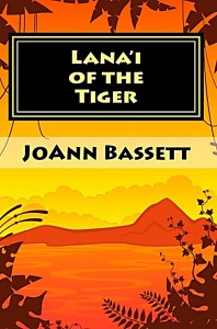 Lana'i of the Tiger, Joann Bassett