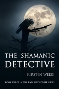 The Shamanic Detective, Kirsten Weiss