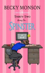 Thirty-Two Going On Spinster Book Tour