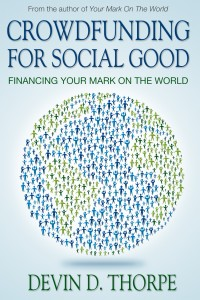Crowdfunding for Social Good v2 Crowdfunding for Social Good Book Tour: Kindle Fire Giveaway