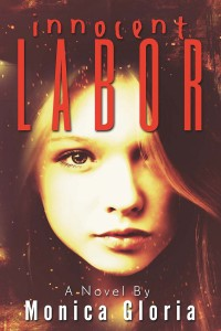 Innocent Labor by Monica Gloria