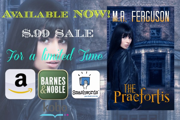 The Praefortis by M.R. Ferguson: Read an Excerpt Now