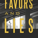 Favors & Lies