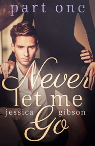 Never Let Me Go - Jessica Gibson