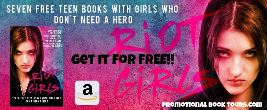 FREE Ebook Promotion - Riot Girls: Seven Free Teen Books With Girls Who Don't Need A Hero: A Young Adult SciFi, Fantasy, Dystopian, and Paranormal Box Set