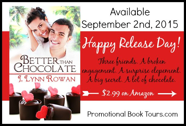 Better Than Chocolate Release Day!