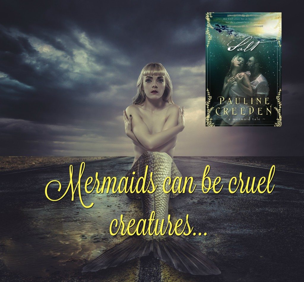 Mermaids can be cruel creatures...