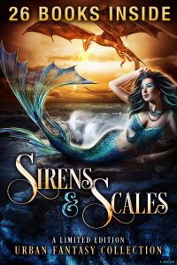 sirensandscalescover Sirens & Scales: A Limited Edition Urban Fantasy Collection