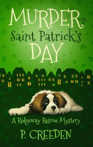 MOSPD Front Book Blast - Murder on Saint Patrick's Day (A Ridgeway Rescue Mystery Book 3) by P. Creeden