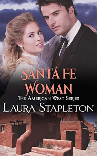 Book Cover for romance novel Santa Fe Woman by Laura Stapleton
