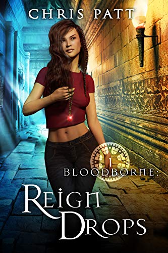 Book Cover for paranormal romance Reign Drops from the Bloodborne series by Chris Patt.