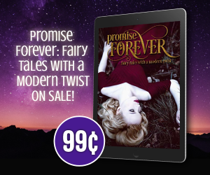 BookBrushImage 2019 6 5 15 386 Promise Forever: Fairy Tales with a Modern Twist Now Available for $0.99!